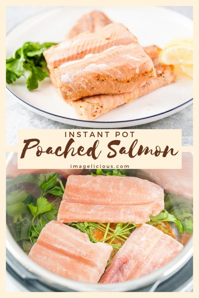 Instant Pot Poached Salmon is delicious, healthy, and very fast and easy to make. Perfect for meal prepping or just easy dinner | instantlicious.com #instantpot #instantpotrecipes #poachedsalmon