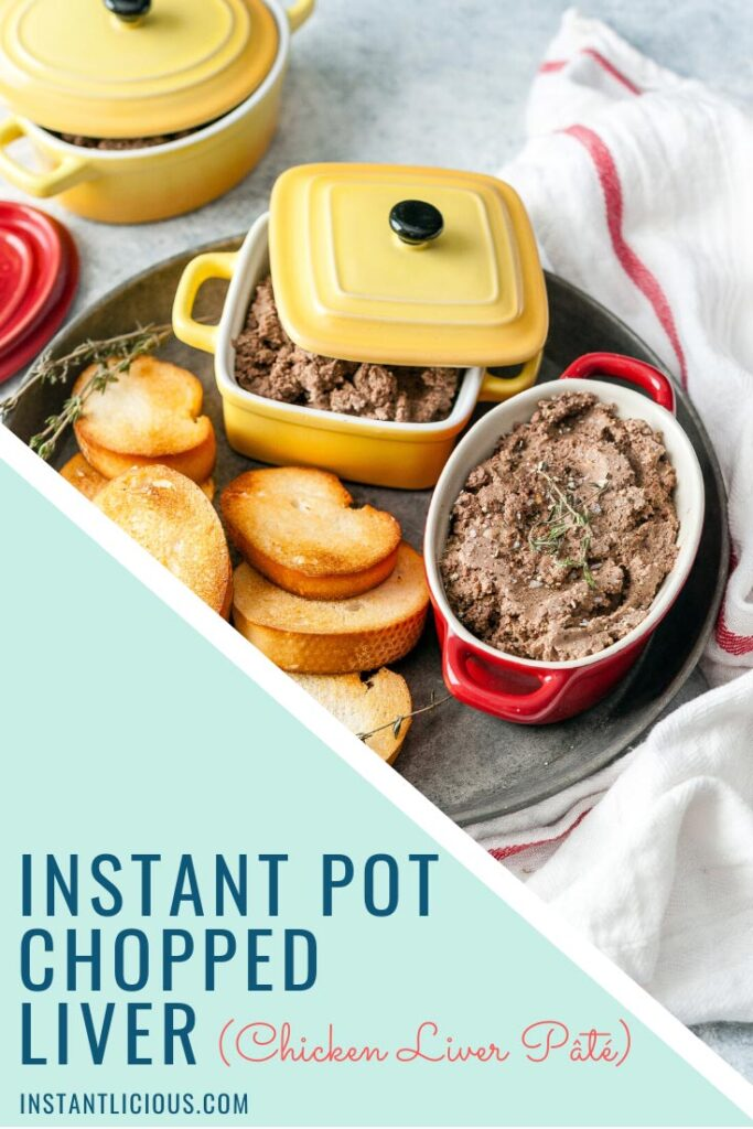 Instant Pot Chopped Liver is a delicious, elegant, and healthy appetizer that is also easy to make. Chicken Liver Pâté is great to add to a charcuterie platter. It only requires a few steps to put together and it's also very affordable | instantlicious.com #instantpotrecipes #choppedliver