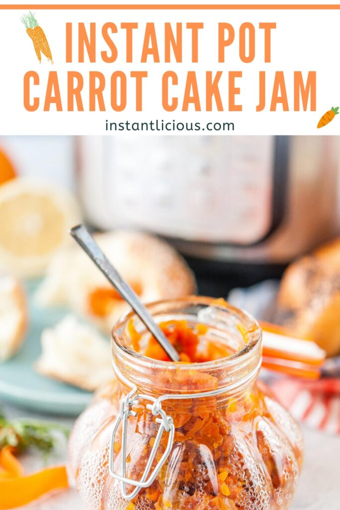 Instant Pot Carrot Cake Jam is delicious, easy, and very quick to make. It's great on some buttered toast or pancakes. Perfect addition to an Easter Brunch | instantlicious.com #instantpotrecipes #easter #carrotcake