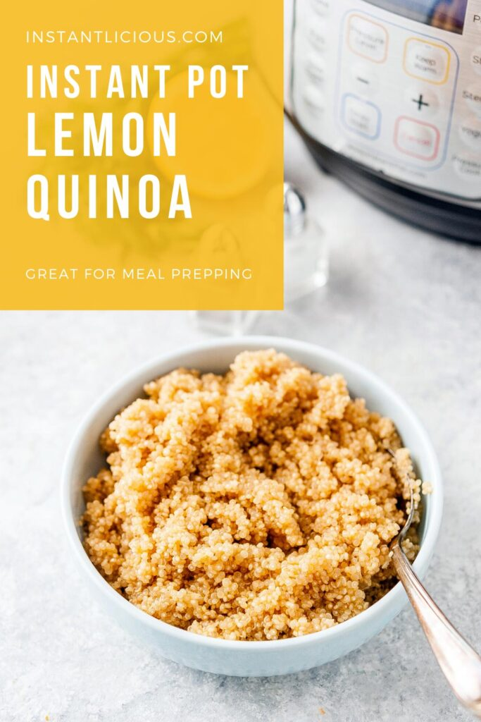 Instant Pot Lemon Quinoa is a delicious and flavourful side dish. Perfect to add to salads and for meal prepping. Cooks in just 1 minute (and natural pressure release) | instantlicious.com #instantpotquinoa #instantpotrecipes